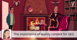 The importance of quality content for SEO • Yoast