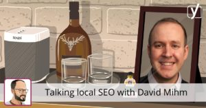 5 questions: Talking local SEO with David Mihm • Yoast