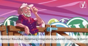 More Gutenberg integrations, eCommerce solutions and an updated Roadmap • Yoast
