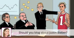 Should you blog about Justin Bieber? • Yoast