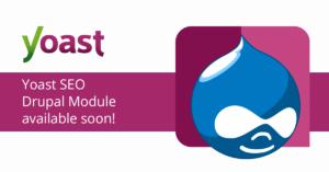 Yoast SEO for Drupal announcement • Yoast